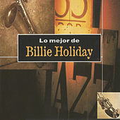 Lo Mejor de Billie Holiday von Billie Holiday