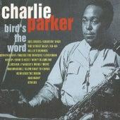 Charlie Parker, Bird' S the Word de Charlie Parker