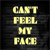 Can't Feel My Face by Hotels