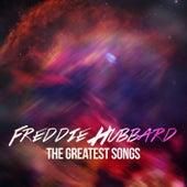 Freddie Hubbard - The Greatest Songs by Freddie Hubbard