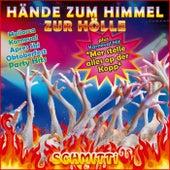 Hände zum Himmel zur Hölle, Mallorca Karneval Après Ski Oktoberfest Party Hits (Mer stelle alles op der Kopp Mottolied) de Schmitti