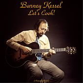 Let's Cook! (Remastered 2015) by Barney Kessel