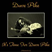 It's Time for Dave Pike (Remastered 2015) by Dave Pike