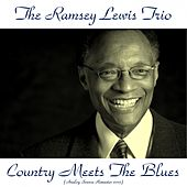 Country Meets the Blues (Analog Source Remaster 2015) by Ramsey Lewis