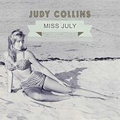 Miss July by Judy Collins