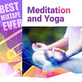 Best Mixtape Ever: Meditation and Yoga by Various Artists