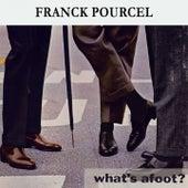 What's afoot ? von Franck Pourcel