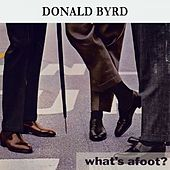 What's afoot ? by Donald Byrd