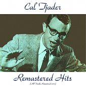 Remastered Hits (All Tracks Remastered 2015) by Cal Tjader