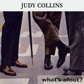 What's afoot ? de Judy Collins