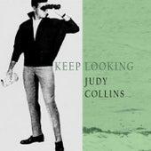 Keep Looking de Judy Collins