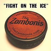 Fight On the Ice by The Zambonis