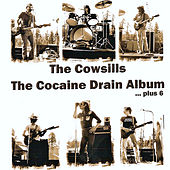 The Cocaine Drain Album...Plus 6 by The Cowsills