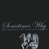 Sometimes Why by Sometymes Why
