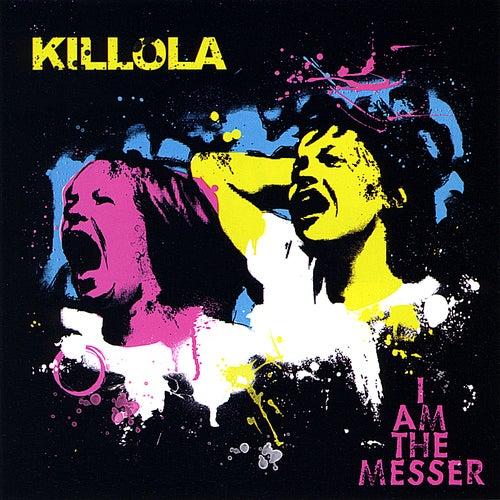 I Am the Messer by Killola