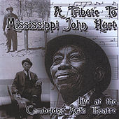 Tribute to Mississippi John Hurt by Various Artists