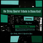 The String Quartet Tribute To Diana Krall de Vitamin String Quartet