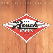 Good Vibrations: Thirty Years Of The Beach Boys von The Beach Boys