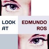 Look at by Edmundo Ros