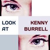 Look at von Kenny Burrell