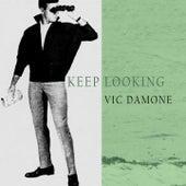 Keep Looking von Vic Damone