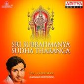 Sri Subrahmanya Sudha Tharanga by Dr.Rajkumar