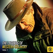 The Legends of Western Country, Vol. 1 by Various Artists