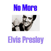 No More von Elvis Presley