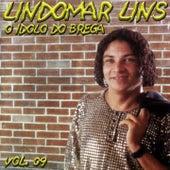 Lindomar Lins, Vol. 9 (O Ídolo do Brega) de Lindomar Lins