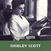 Meet With de Shirley Scott