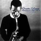 Remastered Hits, Vol. 2 von Ornette Coleman