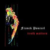 Truth Matters von Franck Pourcel