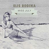 Miss July von Elis Regina