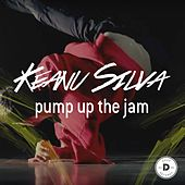 Pump up the Jam von Keanu Silva