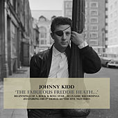 'The Fabulous Freddie Heath...' de Johnny Kidd