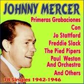 Primeras Grabaciones 1942-1946 by Johnny Mercer