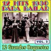 12 Éxitos 1930 para Bailar - Vol. Ii by Various Artists