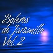 Boleros de Jaramillo Vol. 2 by Julio Jaramillo
