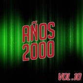 Años 2000 Vol. 10 by Various Artists