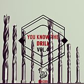 You Know the Drill, Vol. 4 von Various Artists