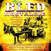 Algérie: Bled nostalgie by Various Artists