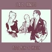 Petite Mèche De Cheveux von Claude François