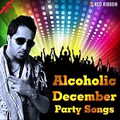 Alcoholic December by Various Artists