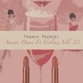 Amour, Danse Et Violons Vol. 23 von Franck Pourcel