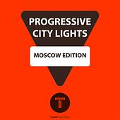 Progressive City Lights Moscow Edition von Various Artists