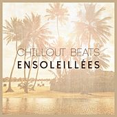 Chillout Beats Ensoleillées by Various Artists