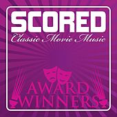 Scored! - Movie Award Winners by Various Artists