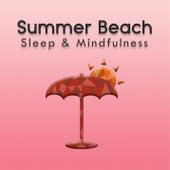Summer Beach (Sleep & Mindfulness) by Sleepy Times