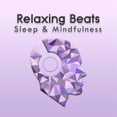 Relaxing Beats (Sleep & Mindfulness) by Sleepy Times