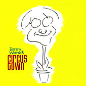 Circus Town by Tommy Womack